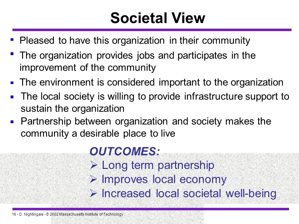 Societal View OUTCOMES:  Long term partnership