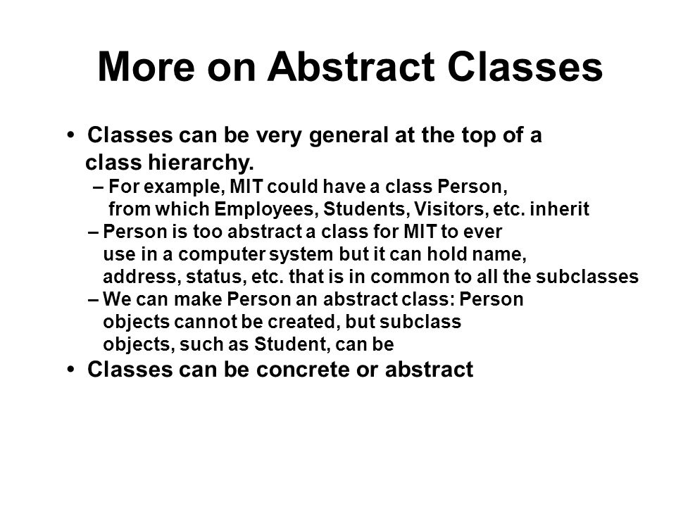 More on Abstract Classes