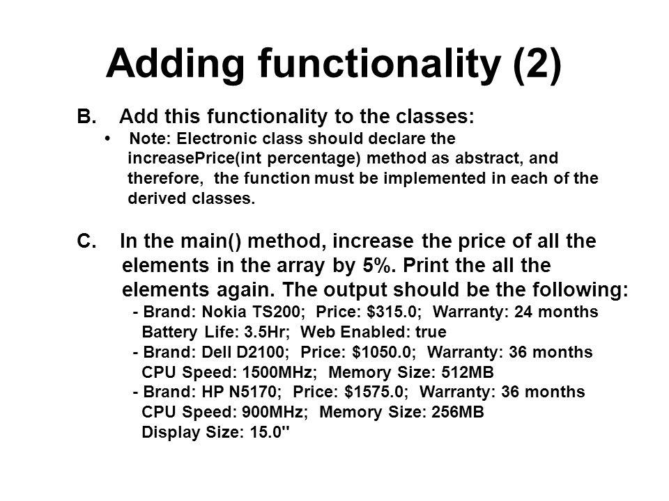 Adding functionality (2)