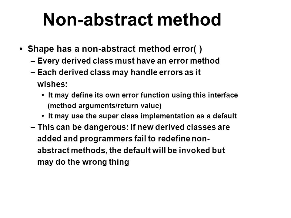 Non-abstract method • Shape has a non-abstract method error( )