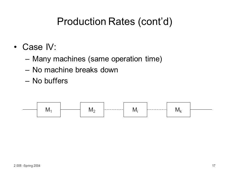 Production Rates (cont'd)