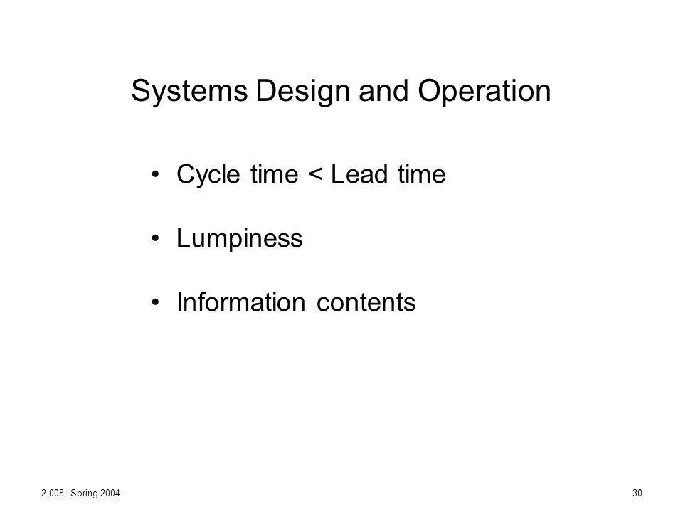 Systems Design and Operation
