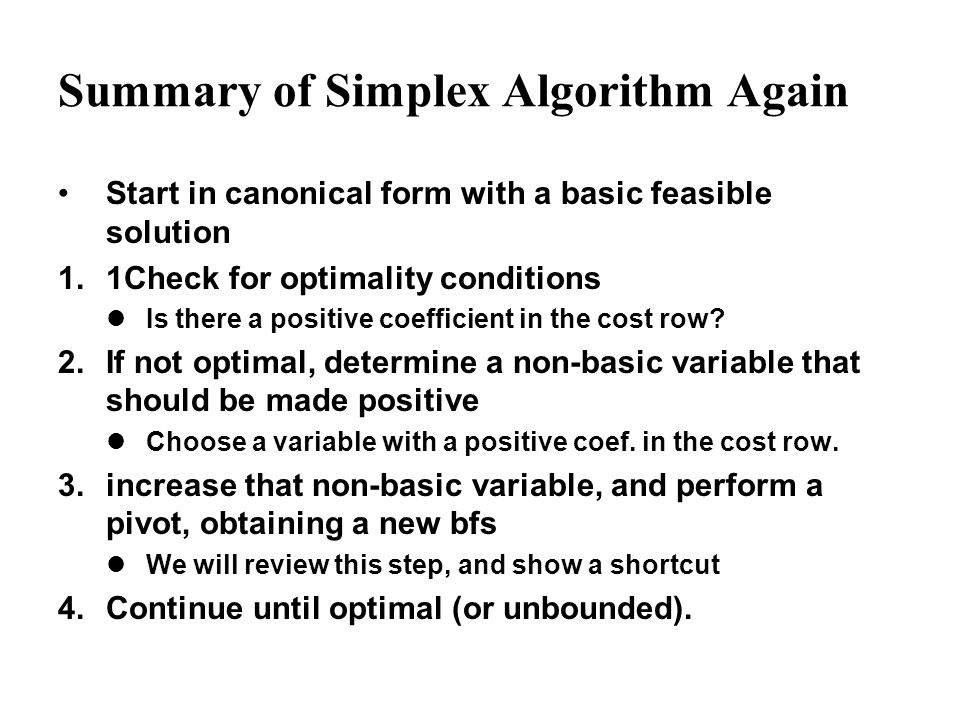 Summary of Simplex Algorithm Again