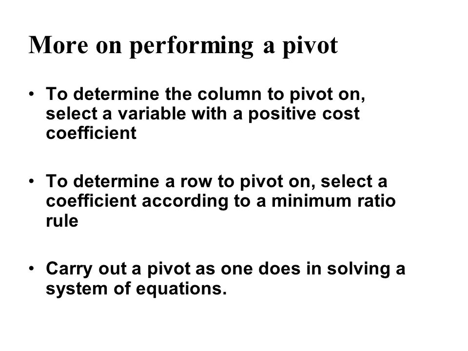More on performing a pivot