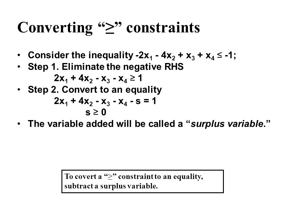 Converting ≥ constraints