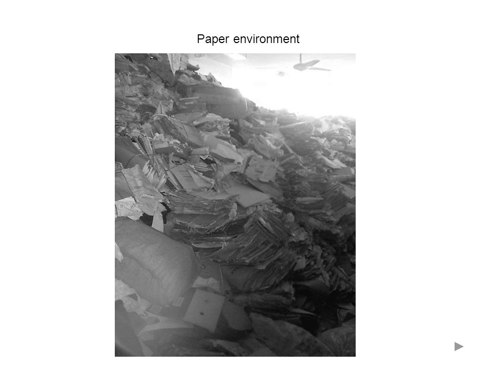 Paper environment
