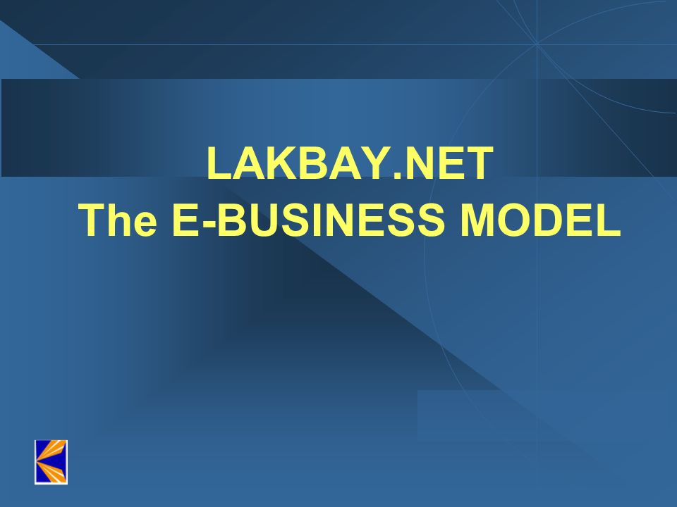 LAKBAY.NET The E-BUSINESS MODEL