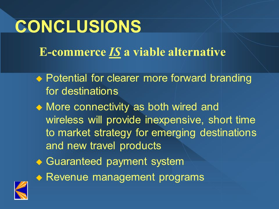 E-commerce IS a viable alternative