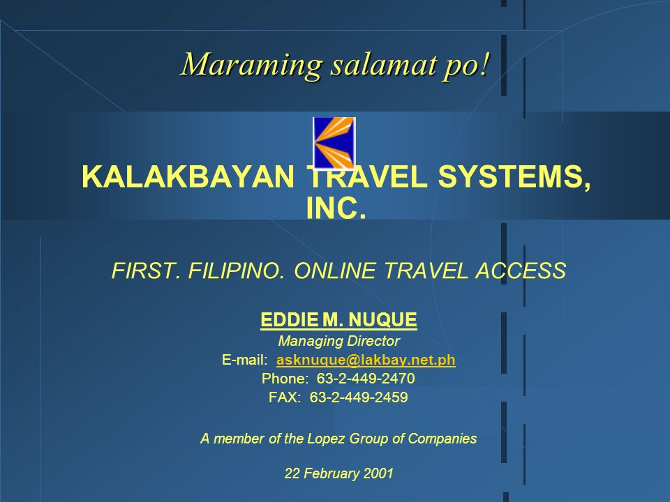 KALAKBAYAN TRAVEL SYSTEMS, INC.
