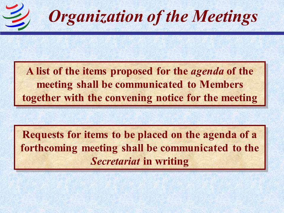 Organization of the Meetings