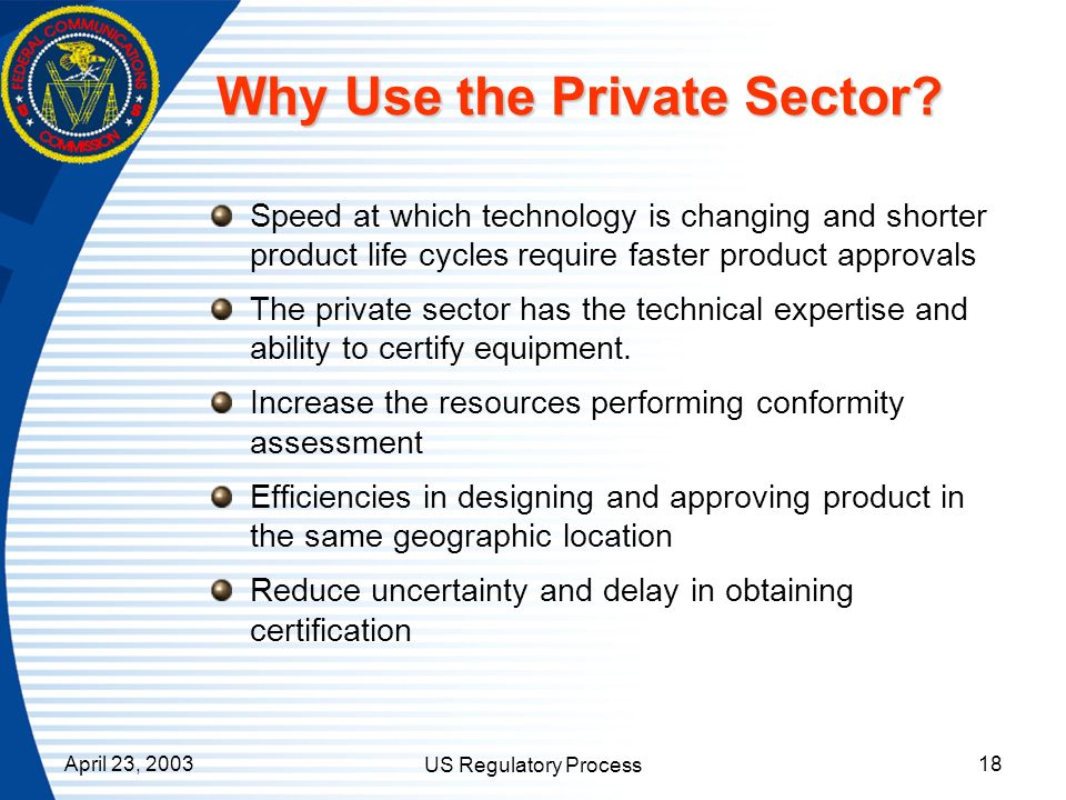 Why Use the Private Sector