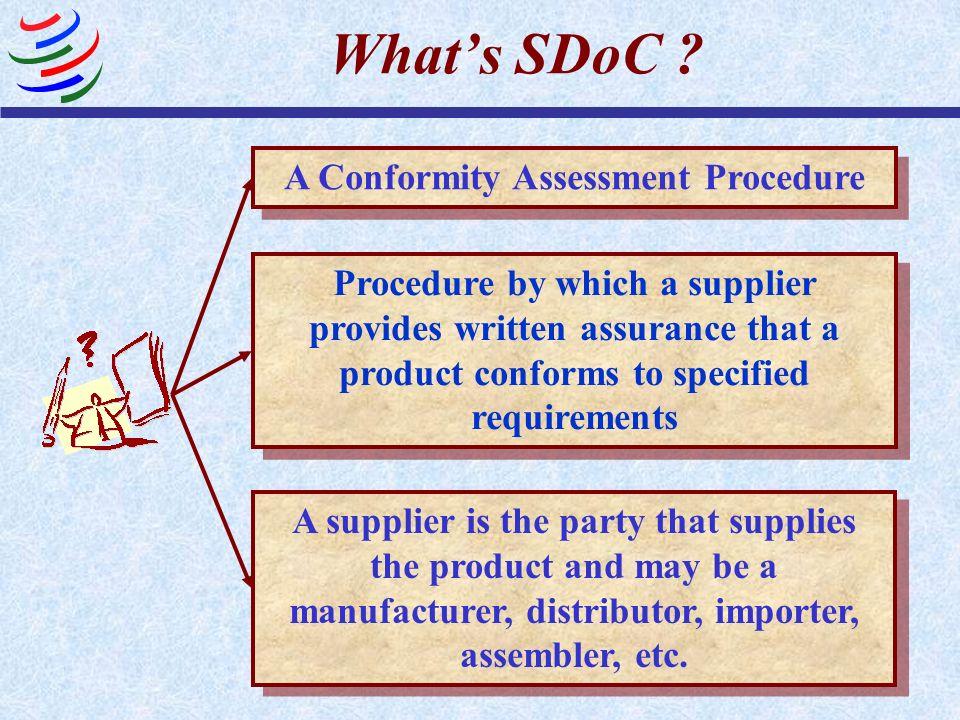A Conformity Assessment Procedure