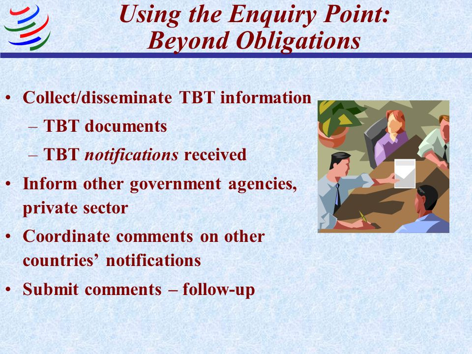 Using the Enquiry Point: Beyond Obligations