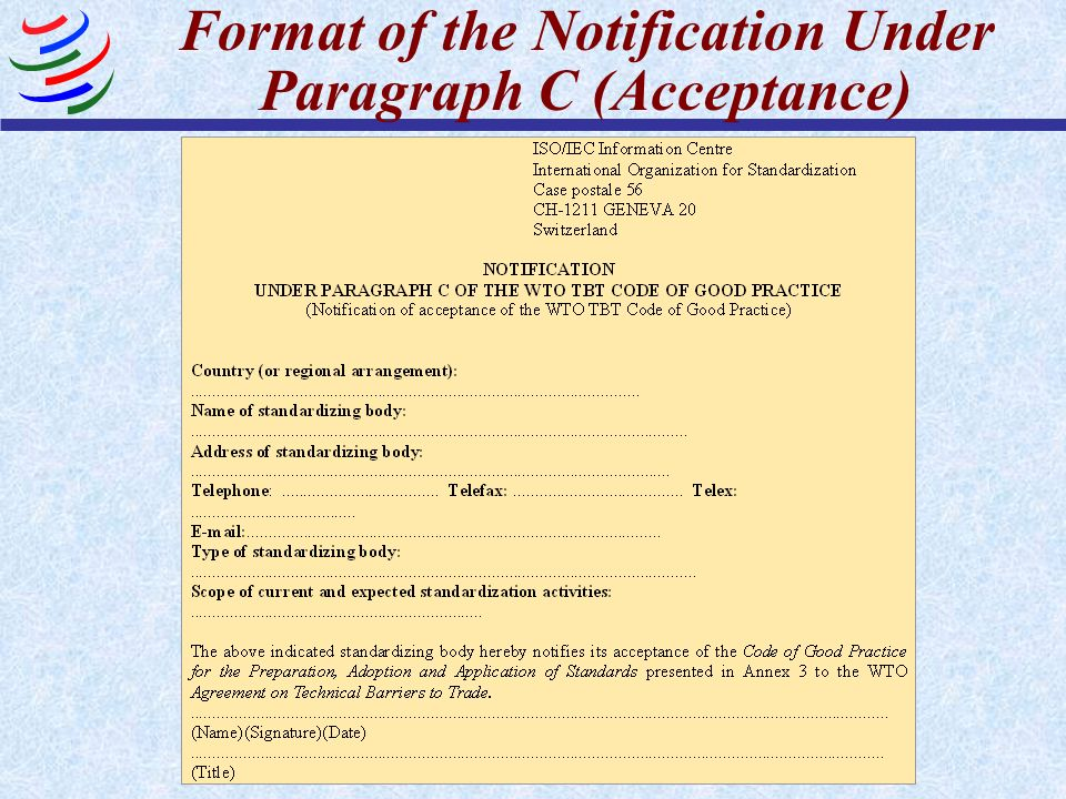 Format of the Notification Under Paragraph C (Acceptance)