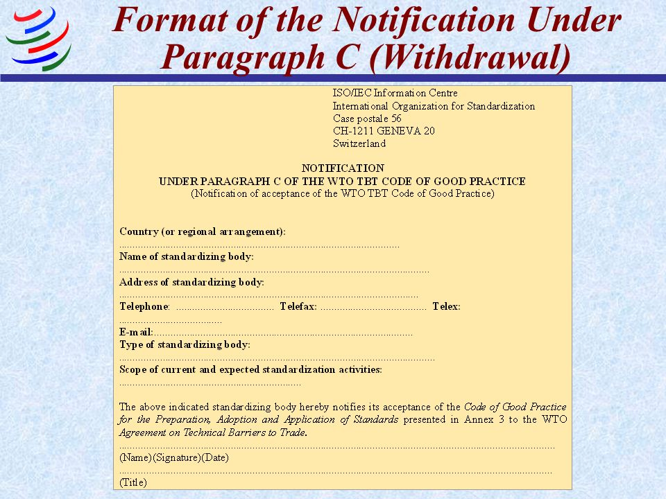Format of the Notification Under Paragraph C (Withdrawal)