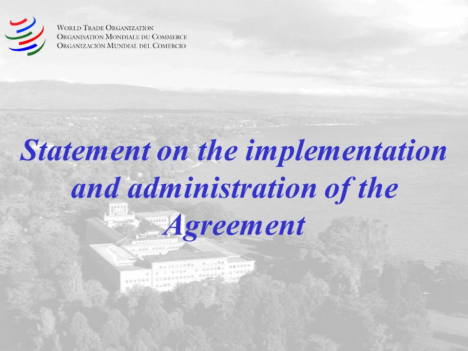 Statement on the implementation and administration of the Agreement