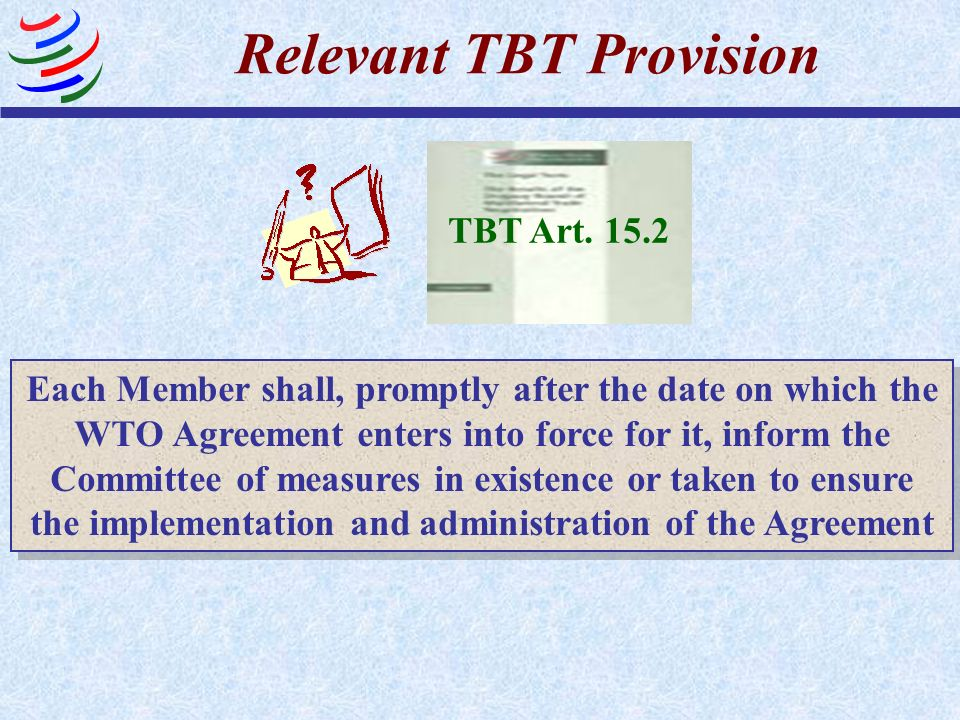Relevant TBT Provision