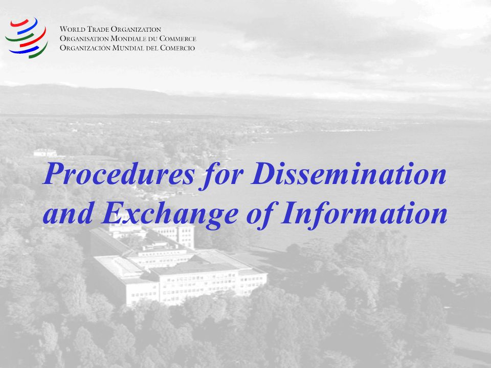 Procedures for Dissemination and Exchange of Information