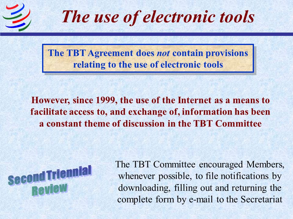 The use of electronic tools
