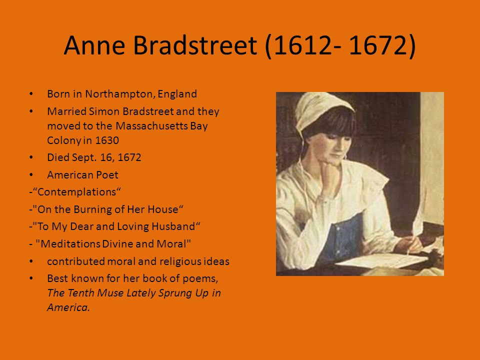 anne bradstreet contemplation The flesh and the spirit by anne bradstreet on march 5, 2017 by catherinebrockner in secret place where once i stood close by the banks of lacrim flood, i heard two sisters reason on resonance- doth contemplation feed thee.