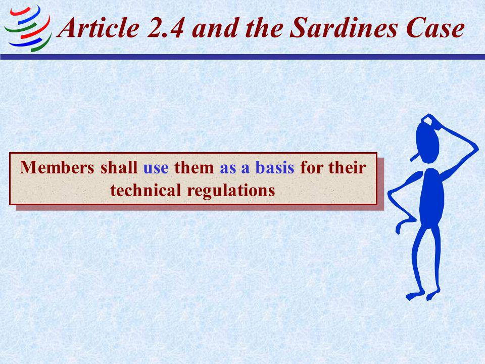 Article 2.4 and the Sardines Case