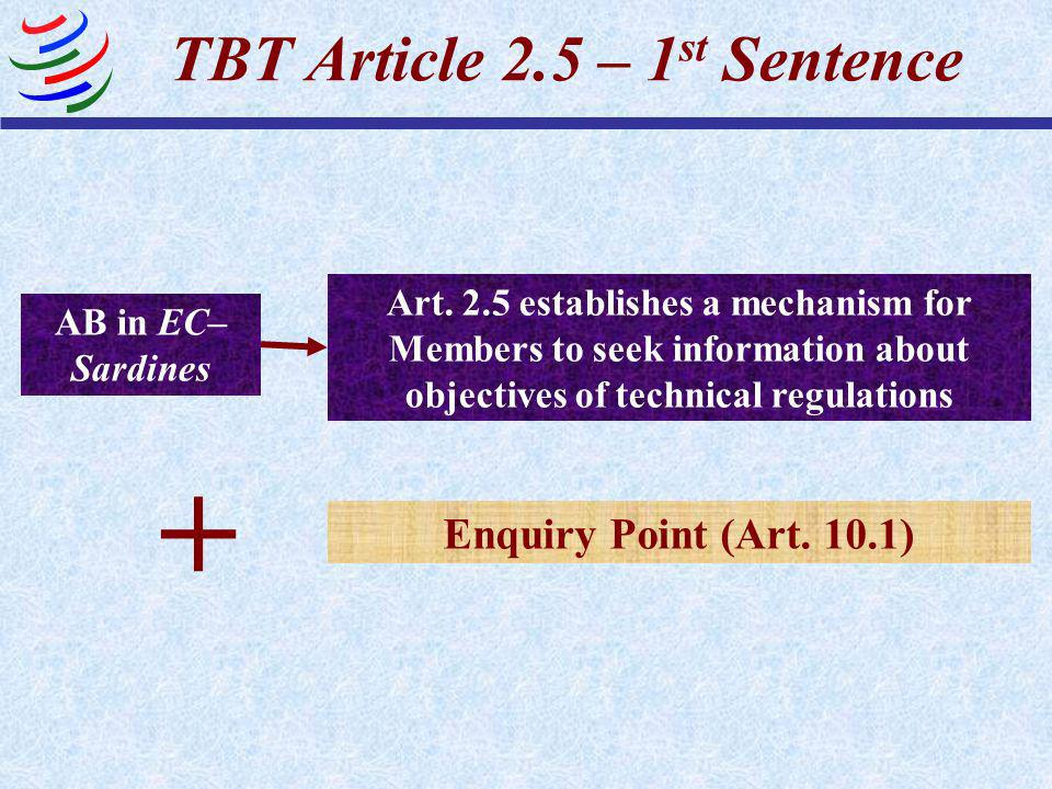 TBT Article 2.5 – 1st Sentence