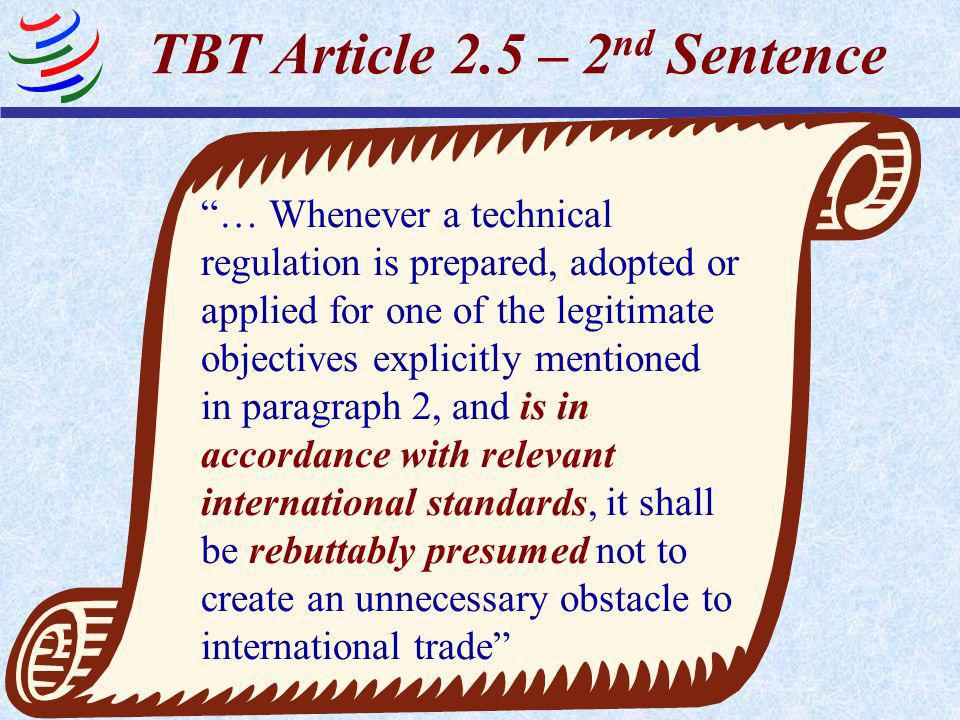 TBT Article 2.5 – 2nd Sentence