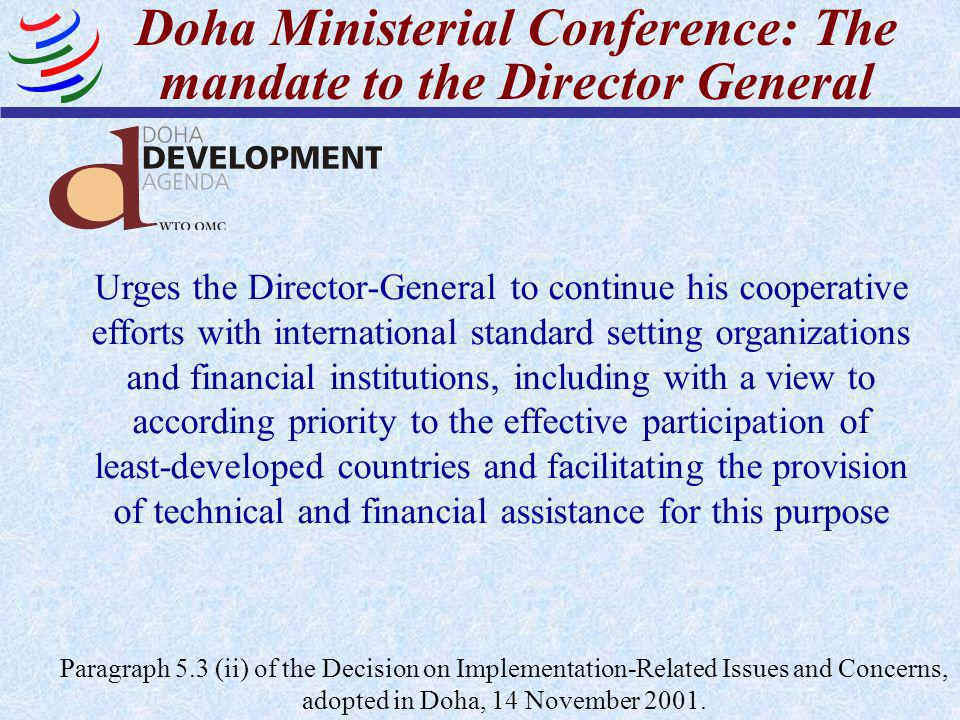 Doha Ministerial Conference: The mandate to the Director General