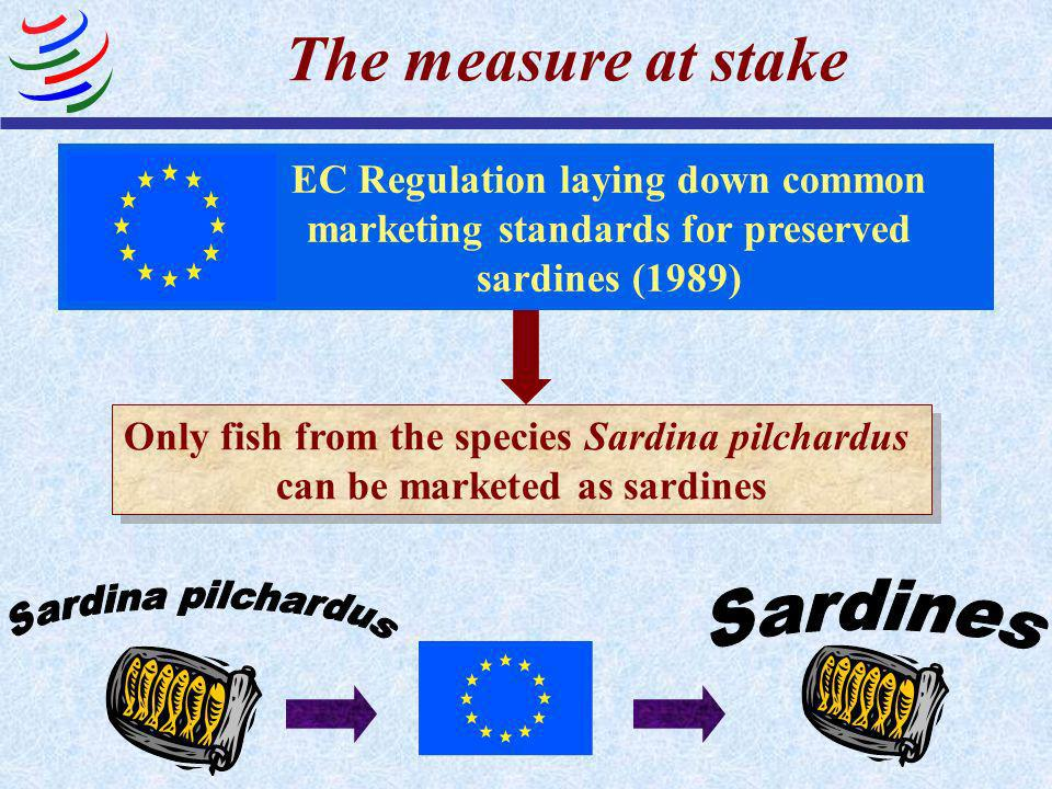 The measure at stake Sardina pilchardus Sardines