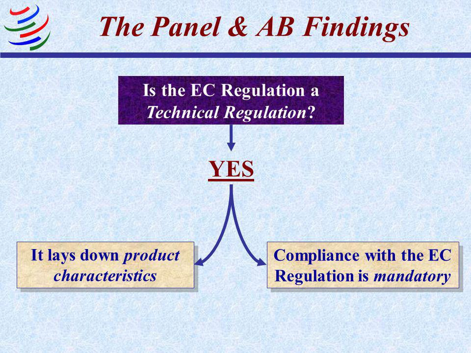 Is the EC Regulation a Technical Regulation