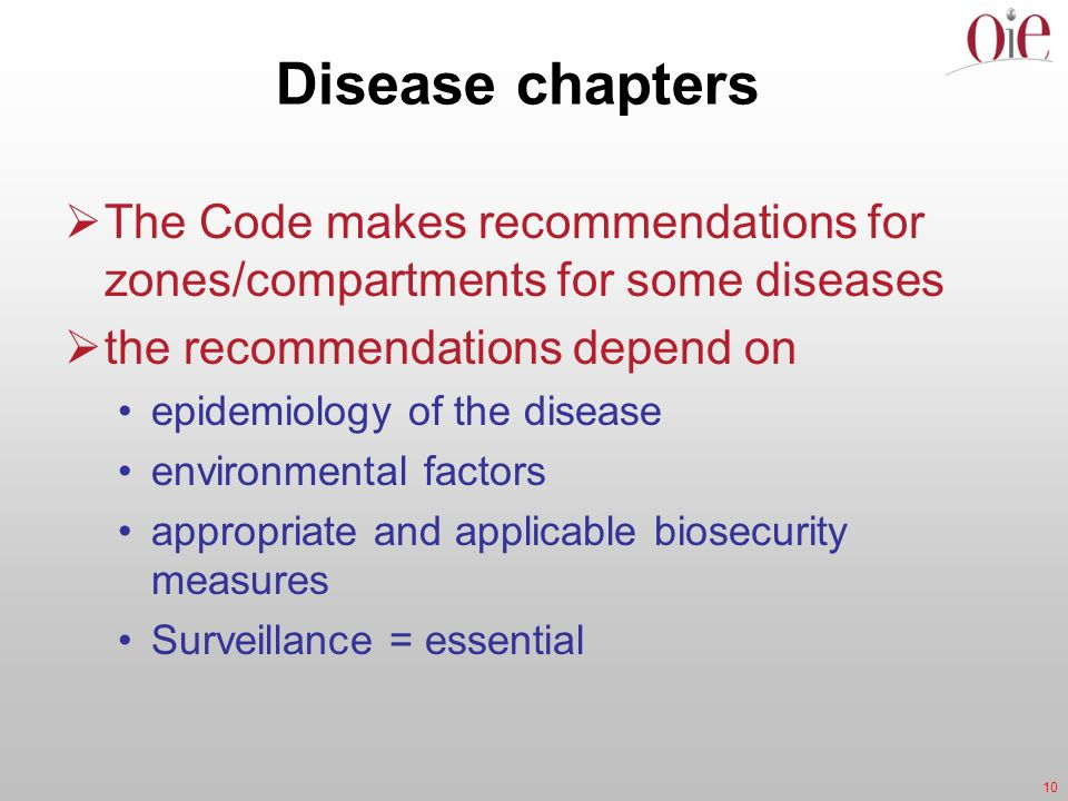 Disease chapters The Code makes recommendations for zones/compartments for some diseases. the recommendations depend on.