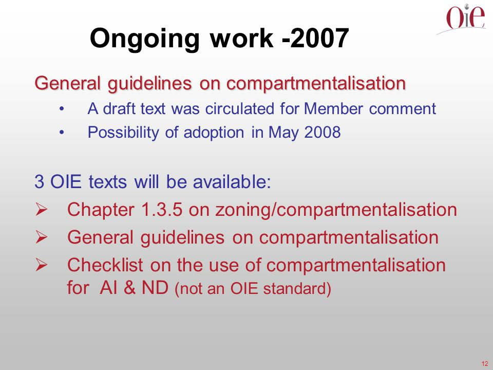 Ongoing work -2007 General guidelines on compartmentalisation