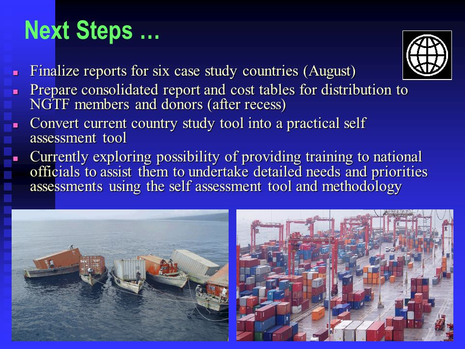 Next Steps … Finalize reports for six case study countries (August)