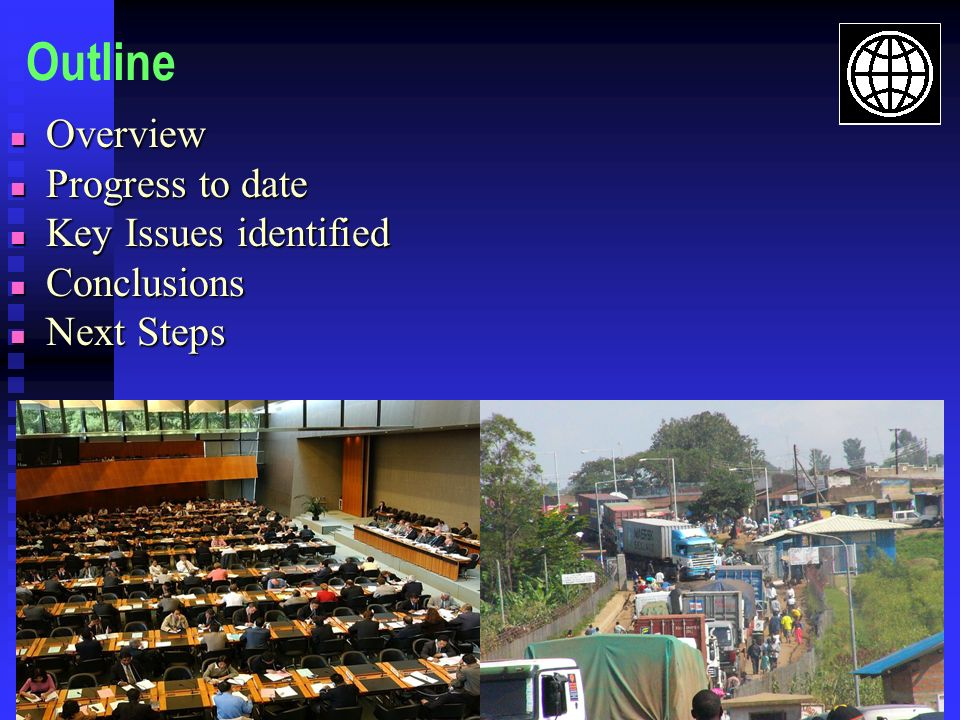 Outline Overview Progress to date Key Issues identified Conclusions