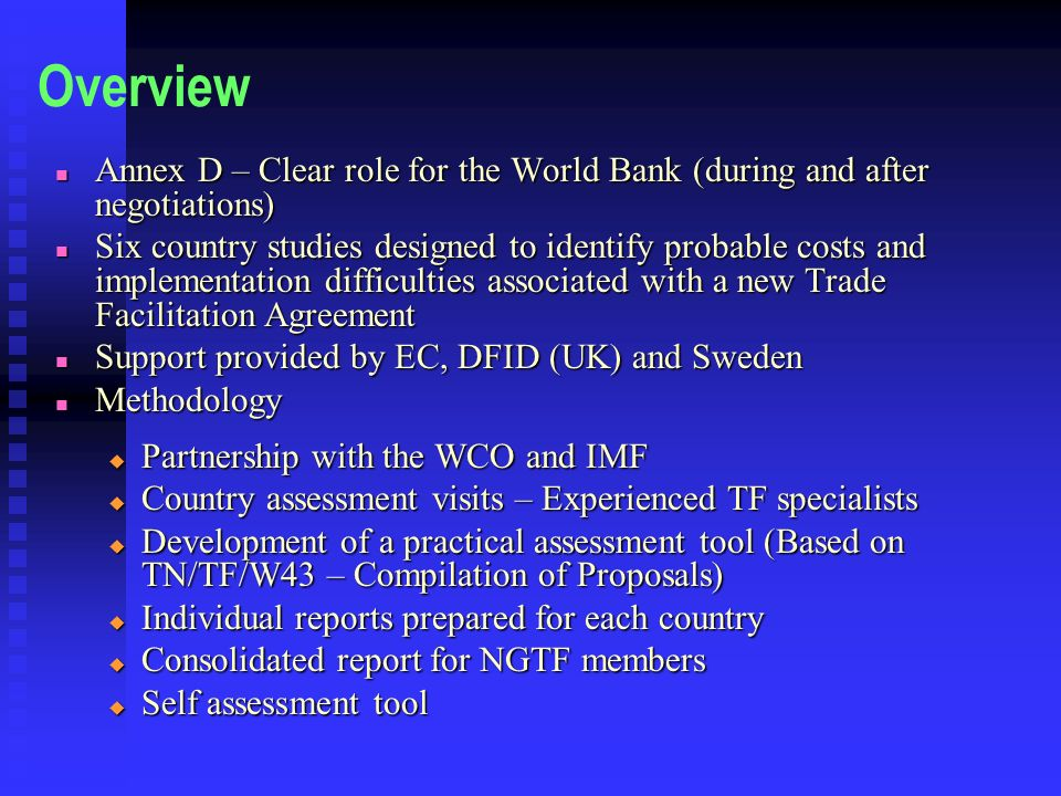 Overview Annex D – Clear role for the World Bank (during and after negotiations)