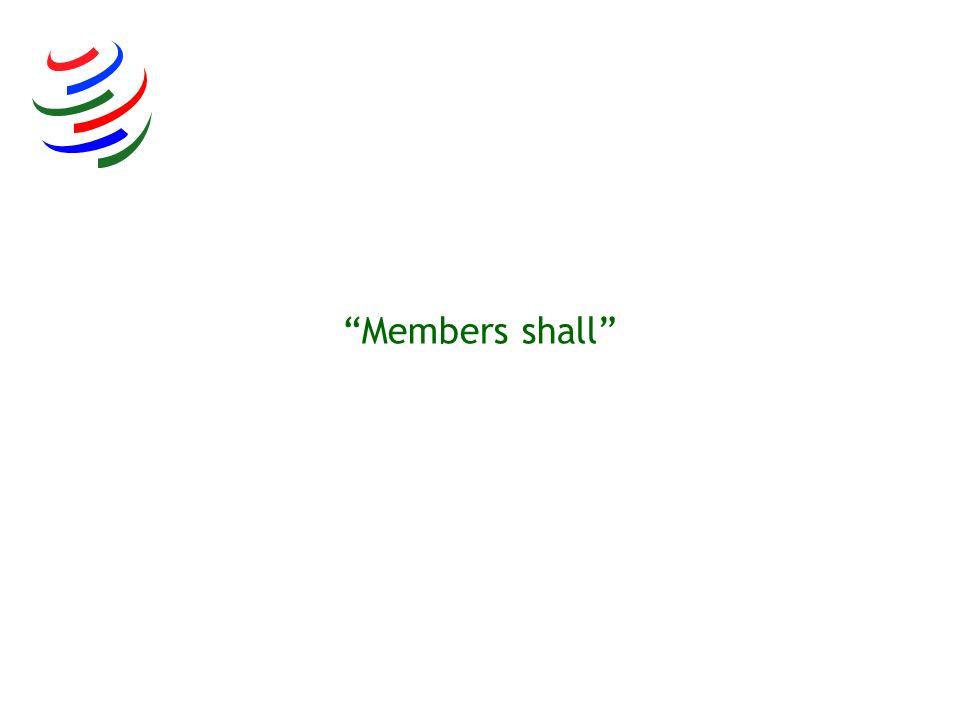 Members shall