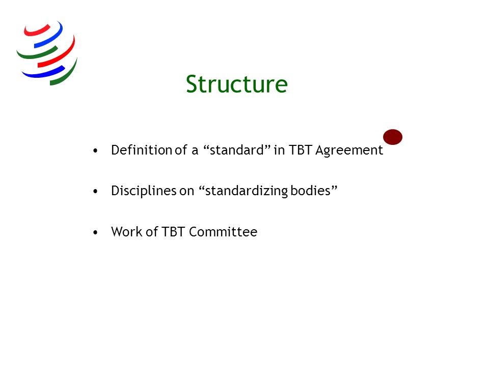 Structure Definition of a standard in TBT Agreement