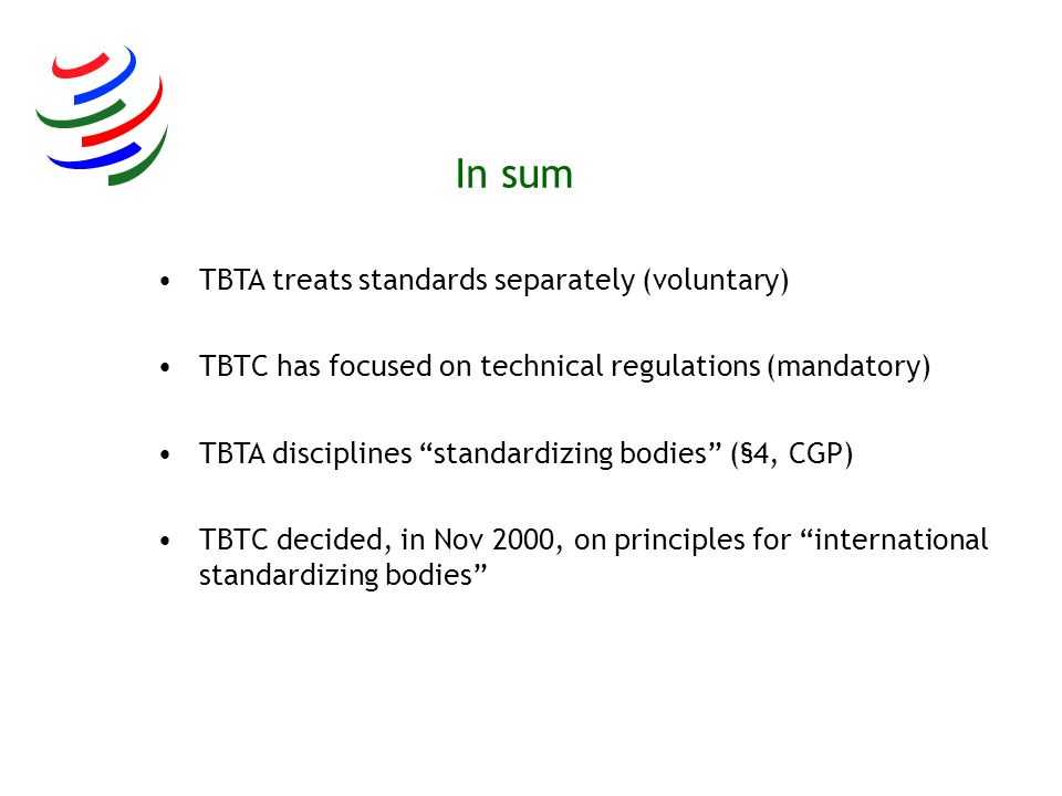 In sum TBTA treats standards separately (voluntary)