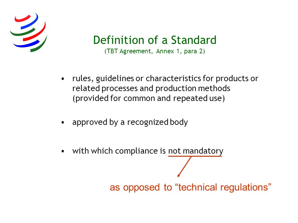 Definition of a Standard (TBT Agreement, Annex 1, para 2)