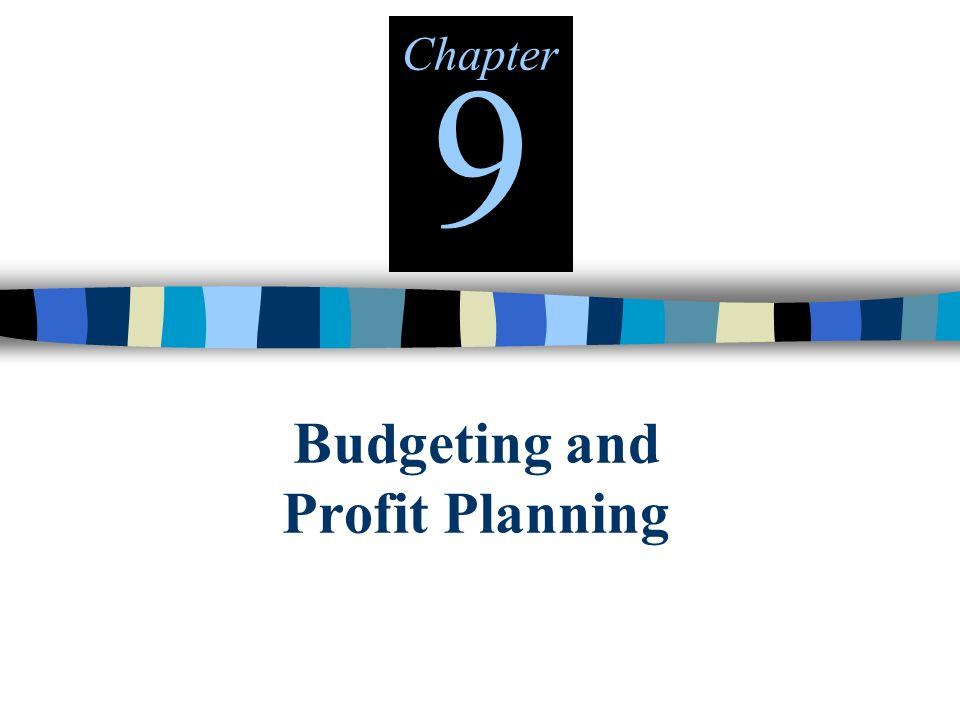 profit planning and budgeting Good planning finds the most effective ways to deploy your organization's resources – and meet your overall objectives materials here include help with budgeting, cost calculations and cash projections.