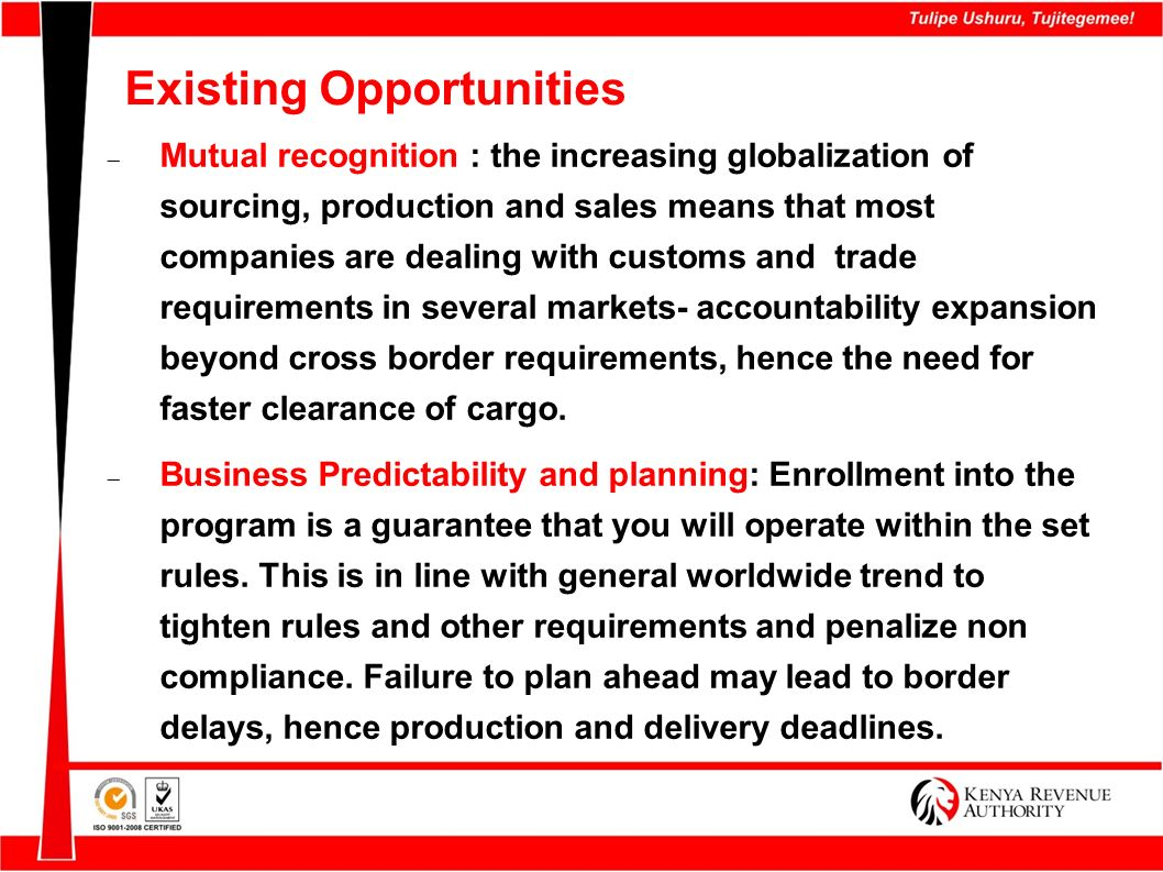 Existing Opportunities