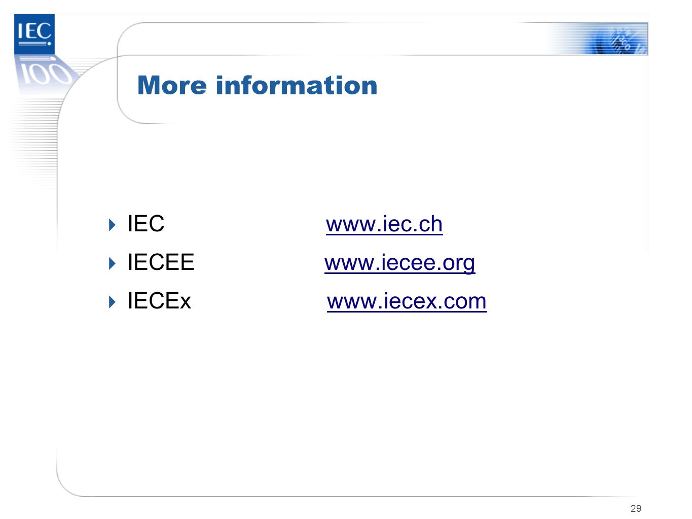 More information IEC   IECEE