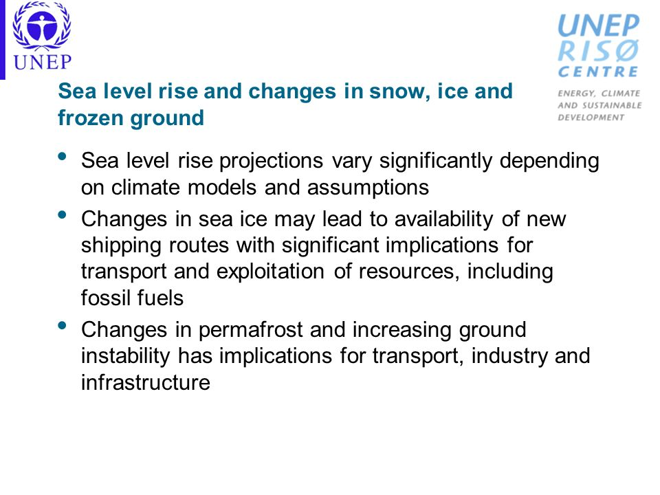 Sea level rise and changes in snow, ice and frozen ground