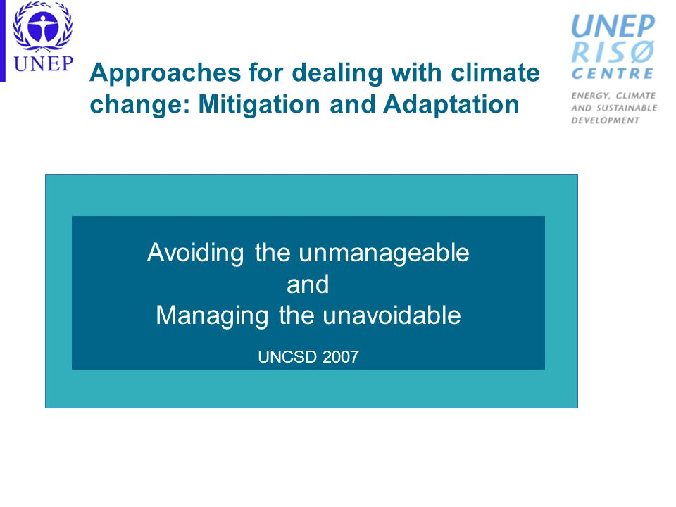 Approaches for dealing with climate change: Mitigation and Adaptation