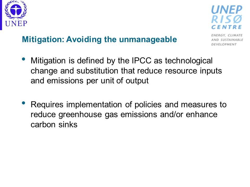 Mitigation: Avoiding the unmanageable