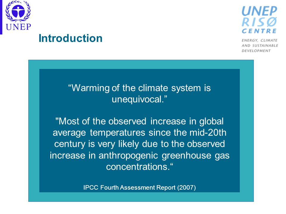 Introduction Warming of the climate system is unequivocal.