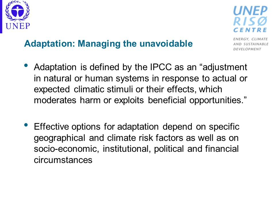 Adaptation: Managing the unavoidable