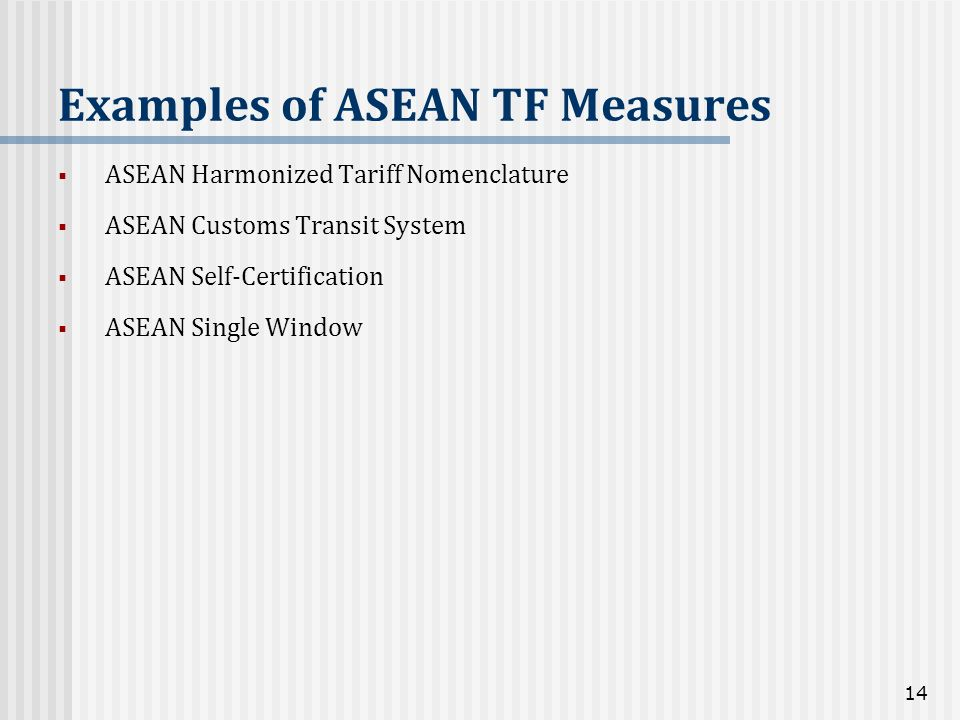 Examples of ASEAN TF Measures