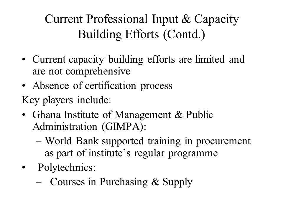 Current Professional Input & Capacity Building Efforts (Contd.)