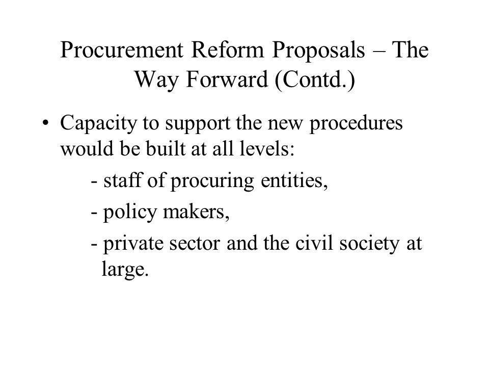 Procurement Reform Proposals – The Way Forward (Contd.)